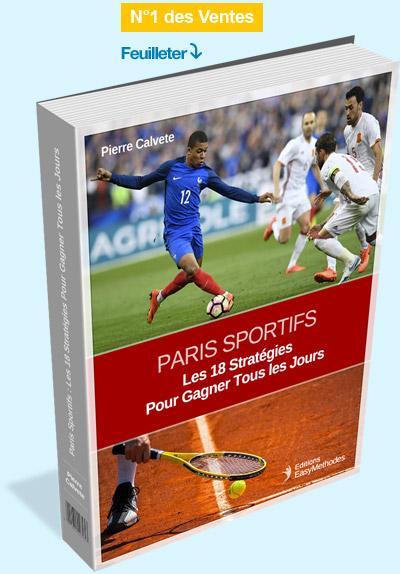 PARIS SPORTIFS : LES 18 MEILLEURES STRATEGIES